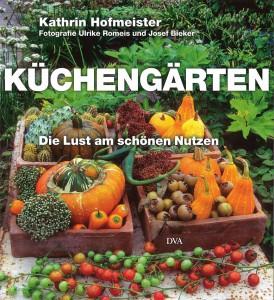 """Foto: GPP. - In ihrem Buch """"Küchengärten"""" macht Kathrin Hofmeister ihren Lesern Lust, selbst zu pflanzen, zu hegen und zu pflegen."""
