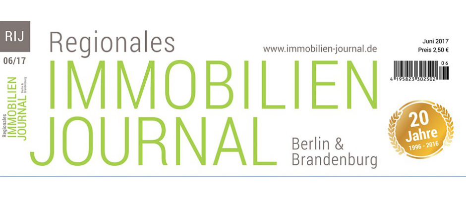 Regionales Immobilien Journal Berlin & Brandenburg Juni 2017