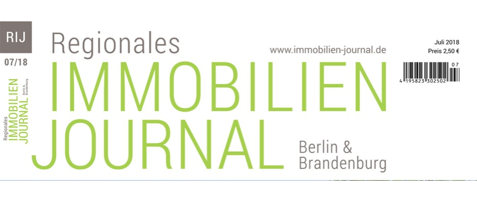 Regionales Immobilien Journal Berlin & Brandenburg Juli 2018